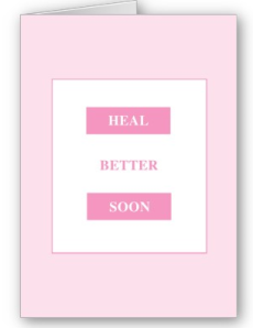 © Heal Better Soon Card from Zazzle.com_1249201786965