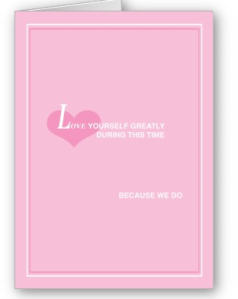 © Love Yourself Greatly Card from Zazzle.com_1249889330582